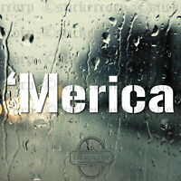 'Merica car Decal Sticker [ for truck rv van bike moto windows]
