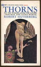 Thorns by Robert Silverberg-Vintage Ballantine Paperback Original-1967