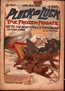 dime novel: PLUCK AND LUCK #867: The Frozen Frigate; or, To the North Pole After