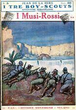 Jean De La Hire I MUSI ROSSI  N° 5 =  I TRE BOY -  SCOUTS AVVENTURE
