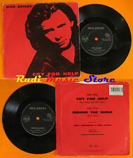 LP 45 7'' RICK ASTLEY Cry for help Behind the smile 1991 england RCA cd mc dvd