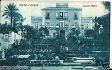 cm 153 Anni 20 PORTO D' ISCHIA (Napoli) Casina Reale - non viagg - FP Ed. Zedda