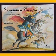 LE CAPITAINE CRAMPON Henriette Bichonnier Daniel Maja 1990