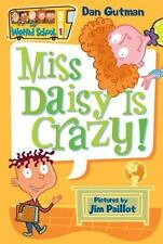 Miss Daisy Is Crazy! by Dan Gutman (2004, Paperback)