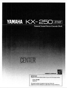 Yamaha KX-250 - Stereo Cassette Tape Player Operating Instruction - USER MANUAL