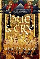 Hue & Cry: A Hew Cullen Mystery by Shirley McKay (Paperback, 2010)