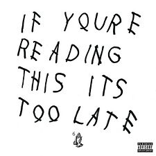 DRAKE - IF YOU'RE READING THIS IT'S TOO LATE  CD NEW+