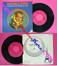 LP 45 7'' MICHELE TORR Un enfant c'est comme ca Paul 1973 france AZ no cd mc dvd
