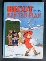 BICOT ET LES RAN-TAN-PLAN. BRANNER. Editions Hachette 1928. EO. TBE