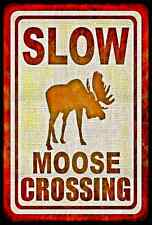 *MOOSE CROSSING* MADE IN USA! METAL SIGN 8X12 LOG CABIN RUSTIC DISTRESSED LODGE