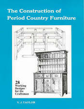 Good, Construction of Period Country Furniture, V. J. Taylor, Book