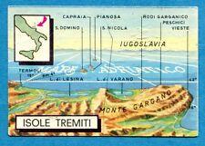 Nuova TUTTA ITALIA - Fol-Bo 1967 - Figurina-Sticker n. 282 - IS. TREMITI -New