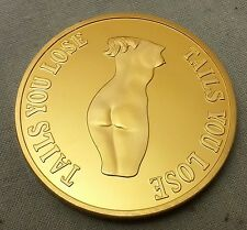 Heads I win Tails you Lose Gold Coin Cheeky Nude Naked Lady Token Girl Erotic US