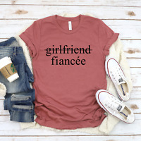 Girlfriend Fiancee Shirt, Boyfriend Fiance Shirt, Matching Couples Shirt, Engage