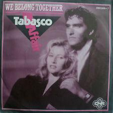 "7"" 1985 RARE MINT-! TABASCO AFFAIR : We Belong Together"