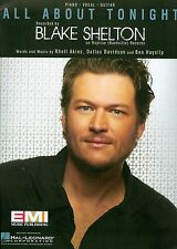 All About Tonight Blake Shelton  sheet music  NEW