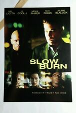SLOW BURN LIOTA LL COOL J DIGGS PAPER MATERIAL FLYER MINI POSTER (NOT A movie )