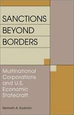 Sanctions Beyond Borders : Multinational Corporations and U. S. Economic...