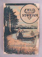 Field & Stream Magazine - July, 1902 ~~ Field and Stream