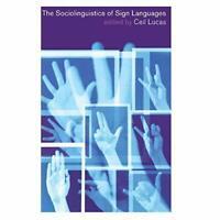 The Sociolinguistics Sign Languages Ceil Lucas Hardcover 9780521791373