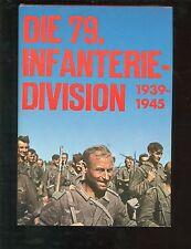 Die 79. Infanterie Division 1939-1945