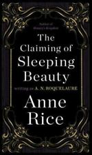 Sleeping Beauty #1: The Claiming of Sleeping Beauty Anne Rice /A. N. Roquelaure