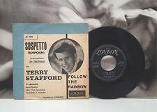 "TERRY STAFFORD - SOSPETTO SUSPICION / FOLLOW THE RAINBOW 7"" EX-/VG+ ITA 1959"