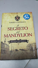 IL SEGRETO DEL MANDYLION, Alberto Custerlina, All'ombra dell'Impero libro 1 2013