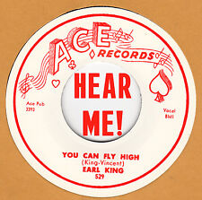 R&B REPRO: EARL KING - Baby You Can Get Your Gun/Better Fly High ACE