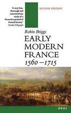 Early Modern France, 1560-1715 by Robin Briggs (Paperback, 1998)