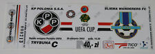 Ticket for collectors EC Polonia Warszawa - Sliema Wanderers 2002 Poland Malta