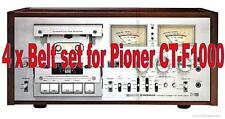 Set of 4 x  Belts for Pioneer CT-F1000 Cassette Recorder. Brand New