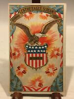 ANTIQUE HURRAH LET THE EAGLE SCREAM 4th OF JULY EMBOSSED POSTCARD