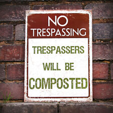 No Trespassing Metal Wall Sign Composted Garden Novelty Gift 30x41cm 50086