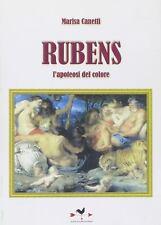 MARISA CANETTI - Rubens. L'apoteosi del colore
