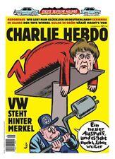 Charlie Hebdo 1. Deutsche Ausgabe VW steht hinter Merkel #1271 01.12.2016