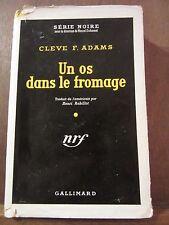 Cleve F. Adams: un os dans le fromage/ Gallimard Série Noire N°120 Cartonné