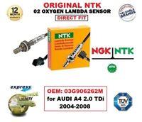 NGK NTK O2 OXYGEN LAMBDA SENSOR OEM: 03G906262M for AUDI A4 2.0 TDi 2004-2008