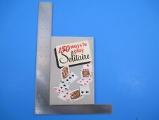 Vintage 1950 150 Ways to Play Solitaire by Alphonse Moyse Jr. S3667