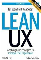 Lean UX: Designing Great Products with Agile Teams (Hardback or Cased Book)