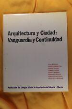 Libro Arquitectura y Ciudad: Vanguardia y Continuidad. Valencia. 1980