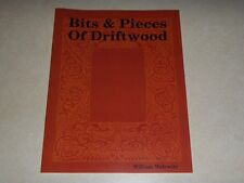 """""""Bits & Pieces Of Driftwood"""" By William Malewitz Illustrated Poetry Book"""