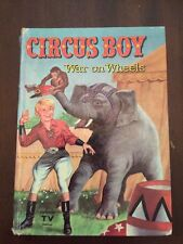 1958 Circus Boy War on Wheels Authorized Edition for Screen Gems Dorothea Snow