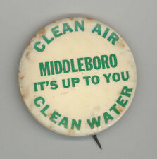CLEAN AIR Clean Water MIDDLEBORO Middleborough Massachusetts PINBACK Button PIN