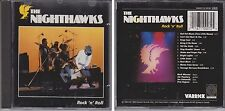 NIGHTHAWKS Rock 'n' Roll (Varrick Rounder) 1983 & 1990 CD Oldies