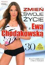 Zmien swoje zycie z Ewa Chodakowska, Lefteris Kavoukis, polish book