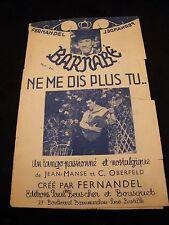 Partition Barnabé Ne me dis plus tu Fernandel Music Sheet