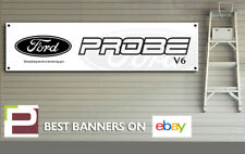 Ford Probe V6 Banner, for Workshop, garage, office, Showroom sign, XL 2m x 500mm