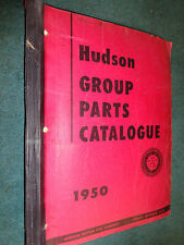 1950 HUDSON PARTS CATALOG  / ORIGINAL BODY & CHASSIS PARTS BOOK!!