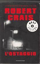 ROBERT CRAIS - l'ostaggio